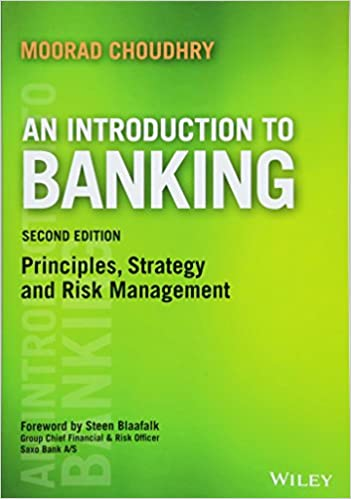 An Introduction to Banking: Principles, Strategy and Risk