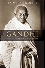 Gandhi: The Man, His People, and the Empire Hardcover