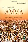 Reflections of Amma, Amanda J. Lucia, 0520281136