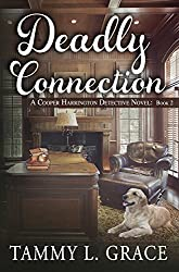 Deadly Connection: A Cooper Harrington Detective Novel (Cooper Harrington Detective Novels Book 2)