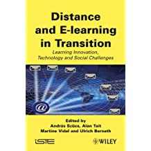 Distance and E-learning in Transition: Learning Innovation, Technology and Social Challenges (ISTE)