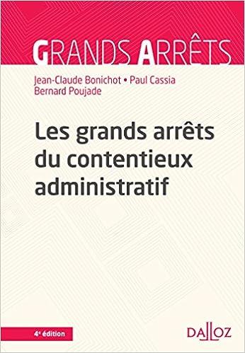 En ligne téléchargement Les grands arrêts du contentieux administratif - 4e éd. pdf