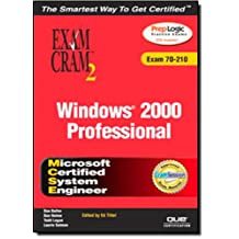 MCSE Windows 2000 Professional Exam Cram 2 (Exam Cram 70-210)