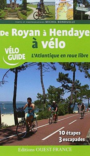 de-royan-aa-hendaye-aa-vaaclo-latlantique-en-roue-libre-by-michel-bonduelle-2014-04-10