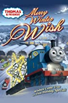 Thomas & Friends: Merry Winter Wish  Directed by John Gilluley
