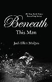 Beneath This Man (This Man Trilogy Book 2)