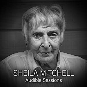 FREE: Audible Sessions with Sheila Mitchell Speech