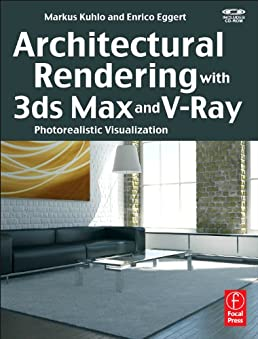 buy architectural rendering with 3ds max and v ray photorealistic rh amazon in