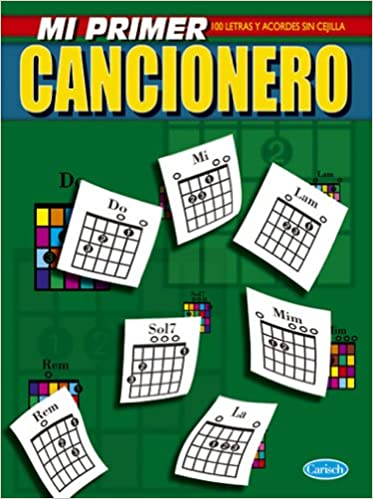 CANCIONERO - El Cancionero: Mi Primer Cancionero 100 Letras y ...