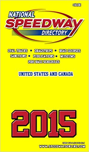 National Speedway Directory - 2015 Edition