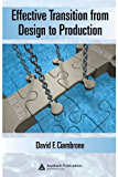 Effective Transition from Design to Production (Series on Resource Management)