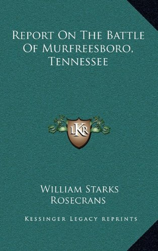 Report On The Battle Of Murfreesboro, Tennessee pdf