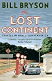The Lost Continent: Travels in Small-Town America (Bryson)