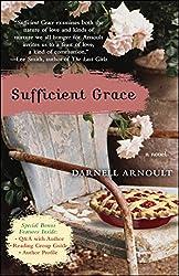 Sufficient Grace: A Novel