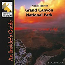 Grand Canyon National Park, Audio Tour: An Insider's Guide Audiobook by Nancy Rommes, Donald Rommes Narrated by Jay Cook