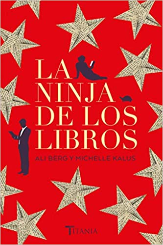 Ninja de los libros, La (Spanish Edition): Ali Berg ...