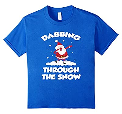 CUTE DABBING THROUGH THE SNOW T-SHIRT Funny Santa Has Swag