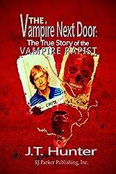 The Vampire Next Door: The True Story of the Vampire Rapist, John Crutchley