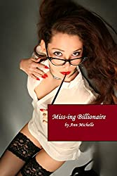 The Miss-ing Billionaire