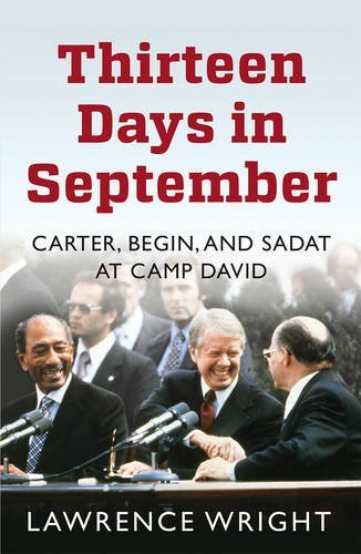 Thirteen Days in September: The Dramatic Story of the Struggle for Peace in the Middle East by Lawrence Wright (2015-09-03)