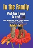 In the Family, Rebekah Felix, 1626463506