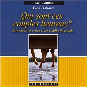 Qui sont ces couples heureux ? | Livre audio