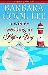 A Winter Wedding in Pajaro Bay (A Pajaro Bay Short Story Book 5)