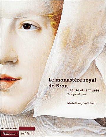 En ligne téléchargement gratuit Le monastère de Brou pdf