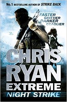 Book Chris Ryan Extreme: Night Strike by Chris Ryan (2013-08-01)