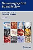 Neurosurgery Oral Board Review