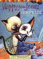 A Surprise for Mama (Skippyjon Jones)