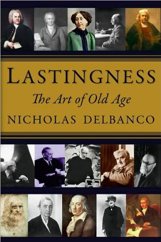 Download (2011)Lstngnss(Lastingness: The Art of Old Age) [Hardcover]byNicholas Delbanco ebook