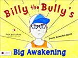Billy the Bully's Big Awakening, Donna Howerton Moore, 1631220845