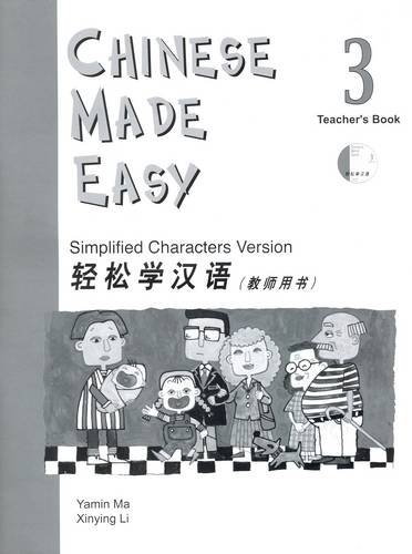 Chinese Made Easy Teacher's Book 3 (W/CD): Simplified (Textbook 3) (English and Chinese Edition)