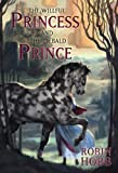 The Willful Princess and the Piebald Prince, Robin Hobb, 1596065443