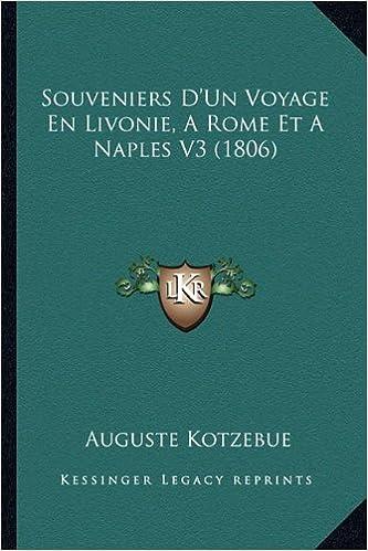 Souveniers D'Un Voyage En Livonie, a Rome Et a Naples V3 (1806)