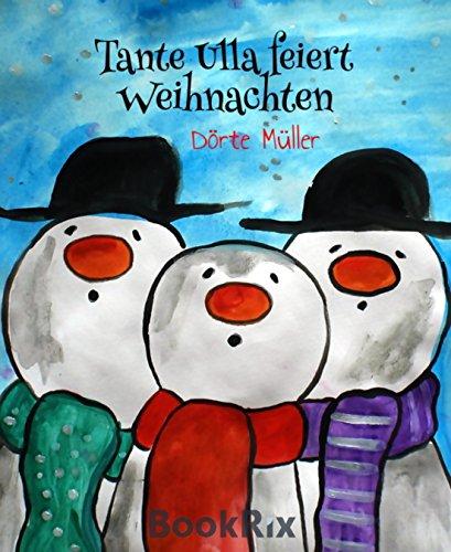 Tante Ulla feiert Weihnachten (German Edition)