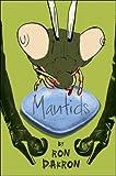 Mantids, Ron Dakron, 0930773861