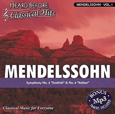 "Mendelssohn [vol. 1]: Symphony No. 3 """"Scottish"""" & No. 4 """"Italian"""""