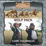 Wolf Pack: Wilderness Series, Book 20 | David Thompson