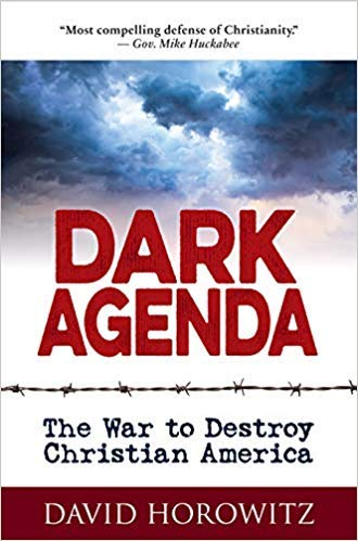 Amazon.com : [By David Horowitz ] DARK AGENDA: The War to ...