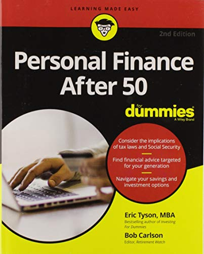 Personal Finance After 50 For Dummies (For Dummies (Business & Personal Finance)) (Best Business After Retirement)