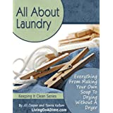 All About Laundry: Save Money, Save Time