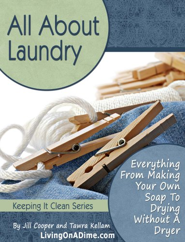 All About Laundry: Save Money, Save Time by [Cooper, Jill]