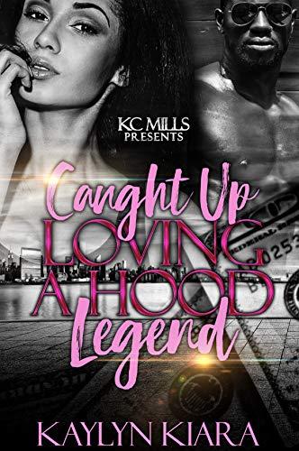 - Caught Up Loving A Hood Legend