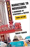 Marketing to Moviegoers: A Handbook of Strategies and Tactics, Third Edition