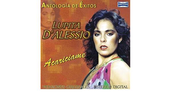 Antología De Éxitos: Acariciame by Lupita DAlessio on Amazon Music - Amazon.com