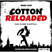 Das Kumo-Kartell (Cotton Reloaded 7) | Mara Laue