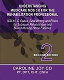 Understanding Medicare MDS 3. 0 for the Rehabilitation Professional, Caroline Co, 1492214485