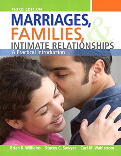 Download Marriages, Families, and Intimate Relationships (3rd Edition) Pdf